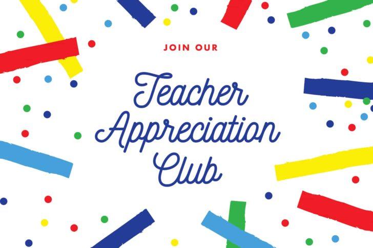 Teacher Appreciation Club